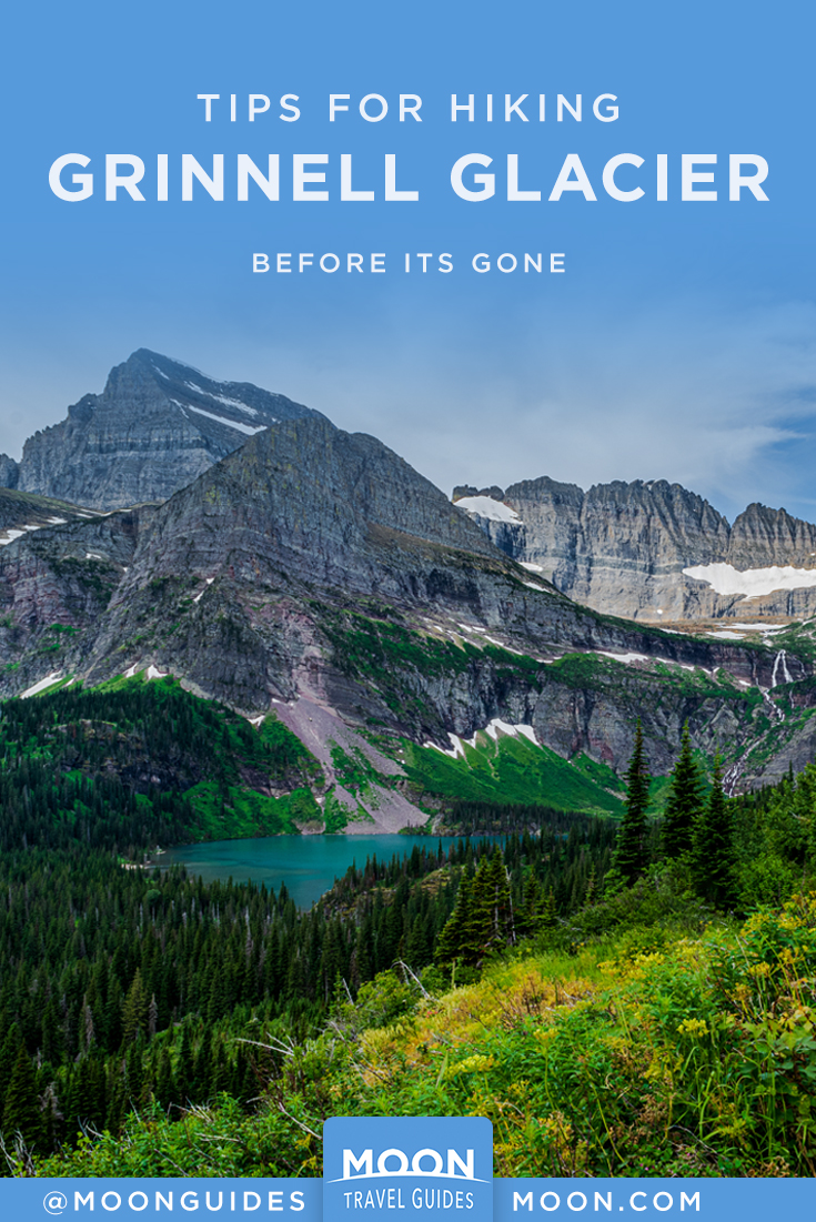 Hike Grinnell Glacier Before It's Gone